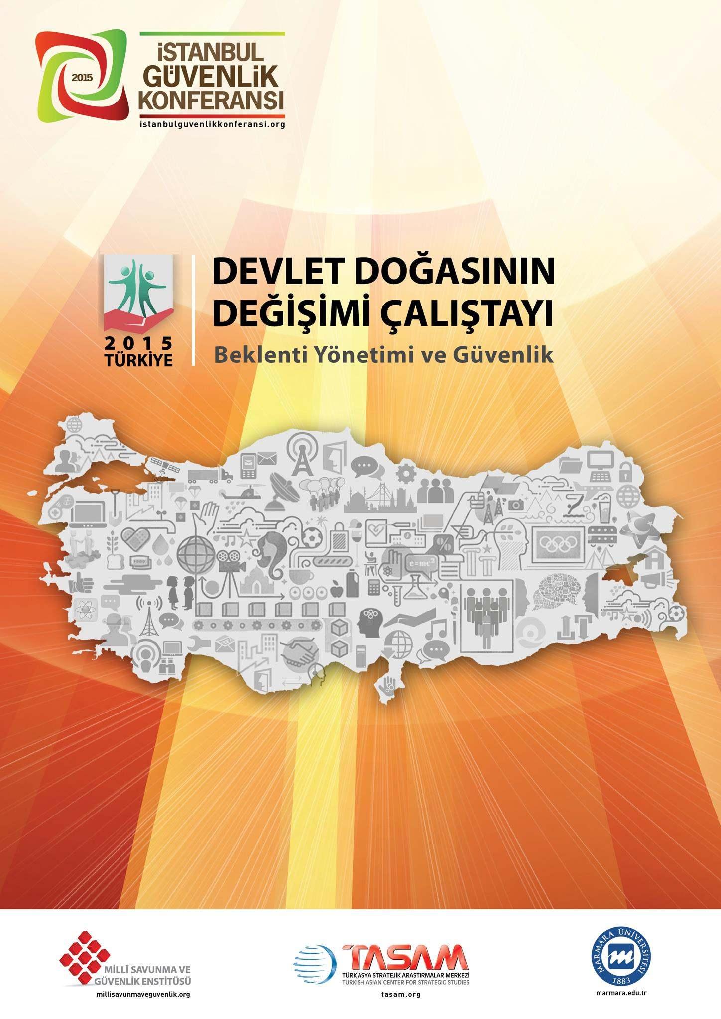 Devlet Doğasının Değişimi Çalıştayı | İstanbul Güvenlik Konferansı 2015