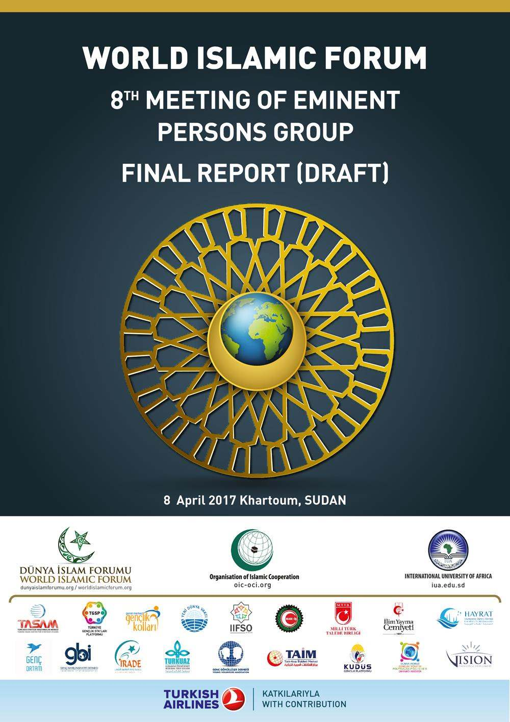 World Islamic Forum (WIF) 8TH Meeting Of Eminent Persons Group