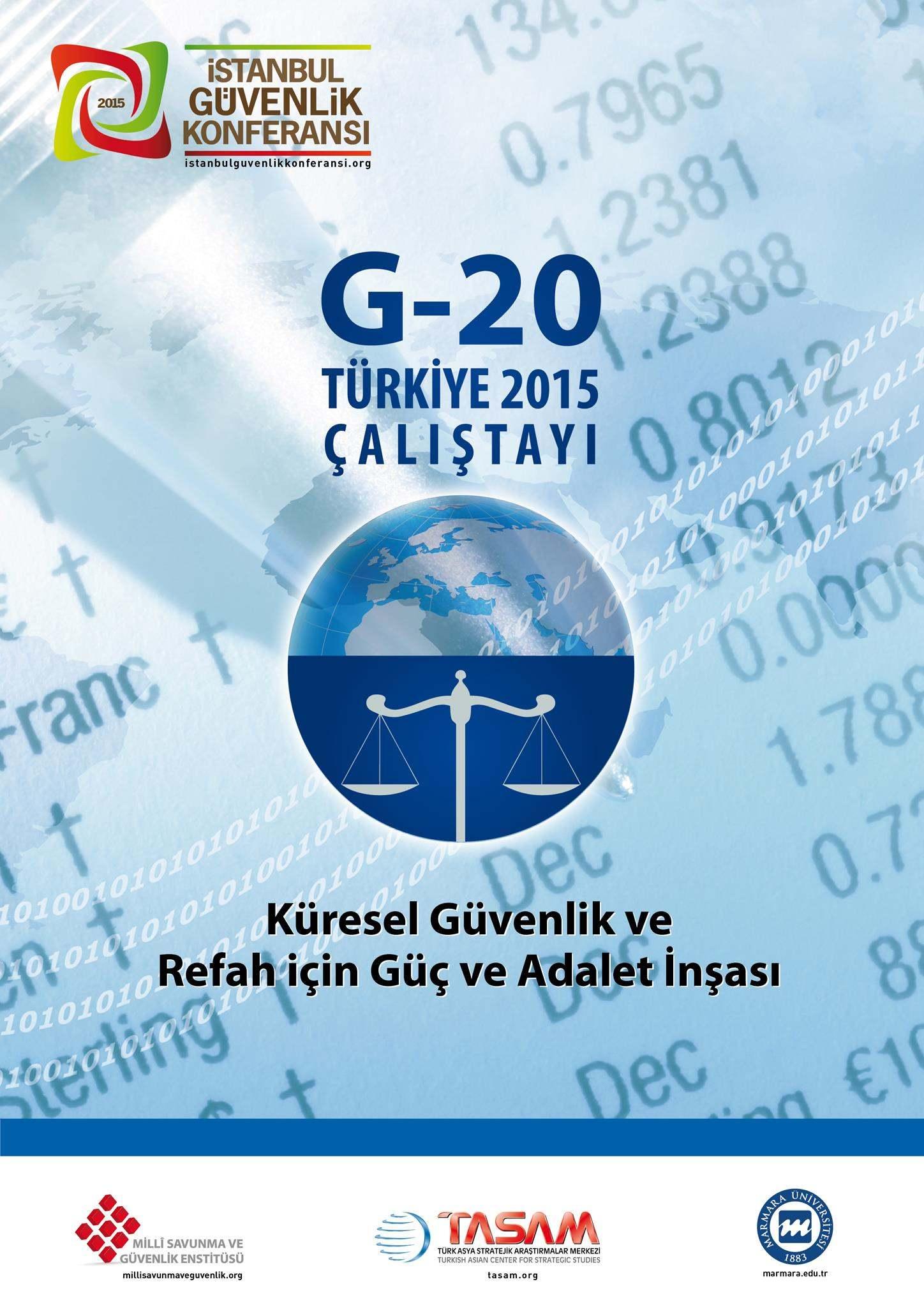G-20 Türkiye 2015 Çalıştayı | İstanbul Güvenlik Konferansı 2015