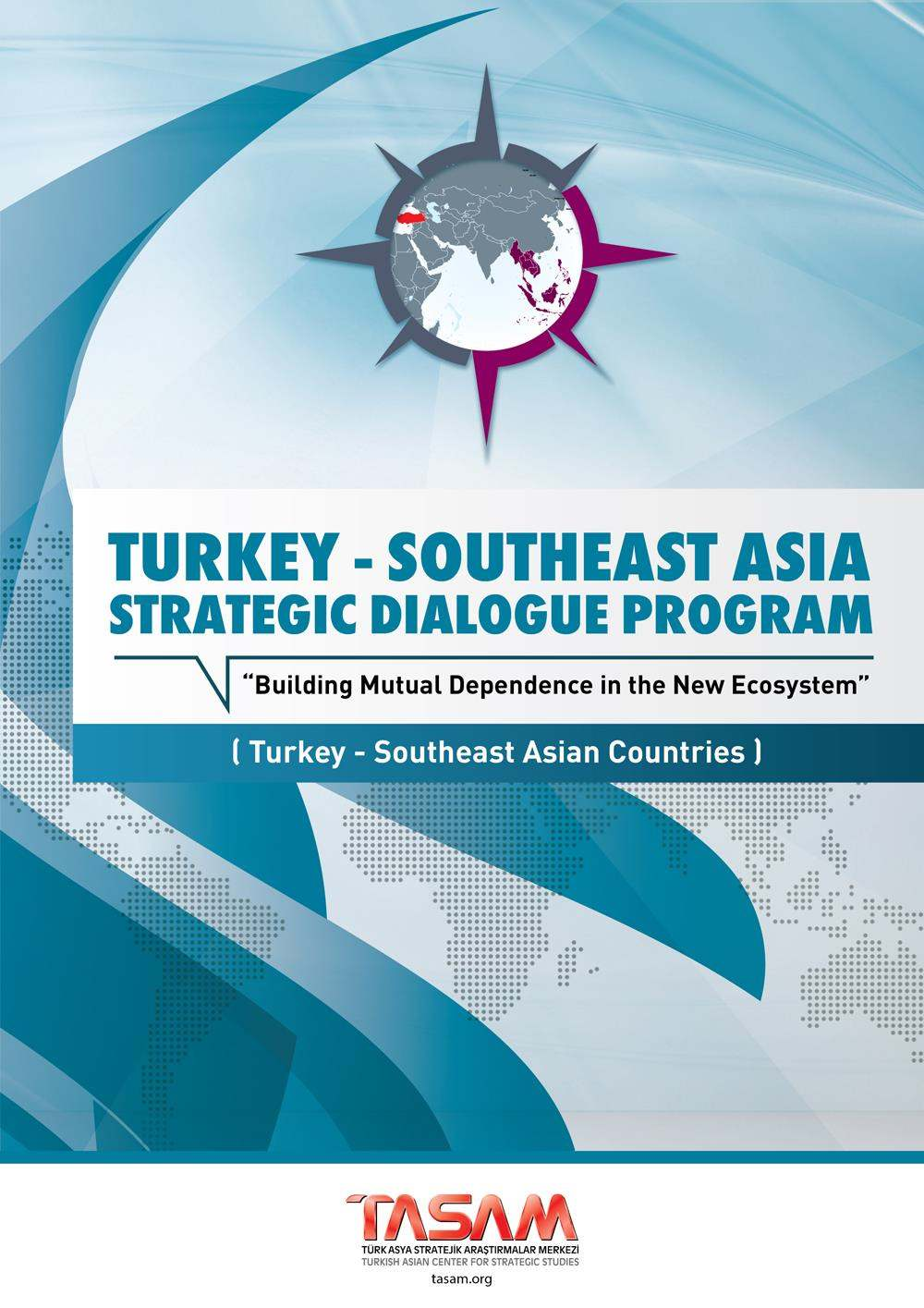 Turkey - Southeast Asia Strategic Dialogue Program