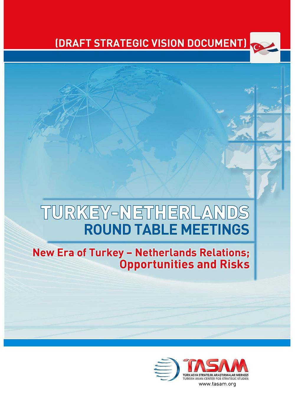 Turkey - Netherland Round Table Meeting - 1