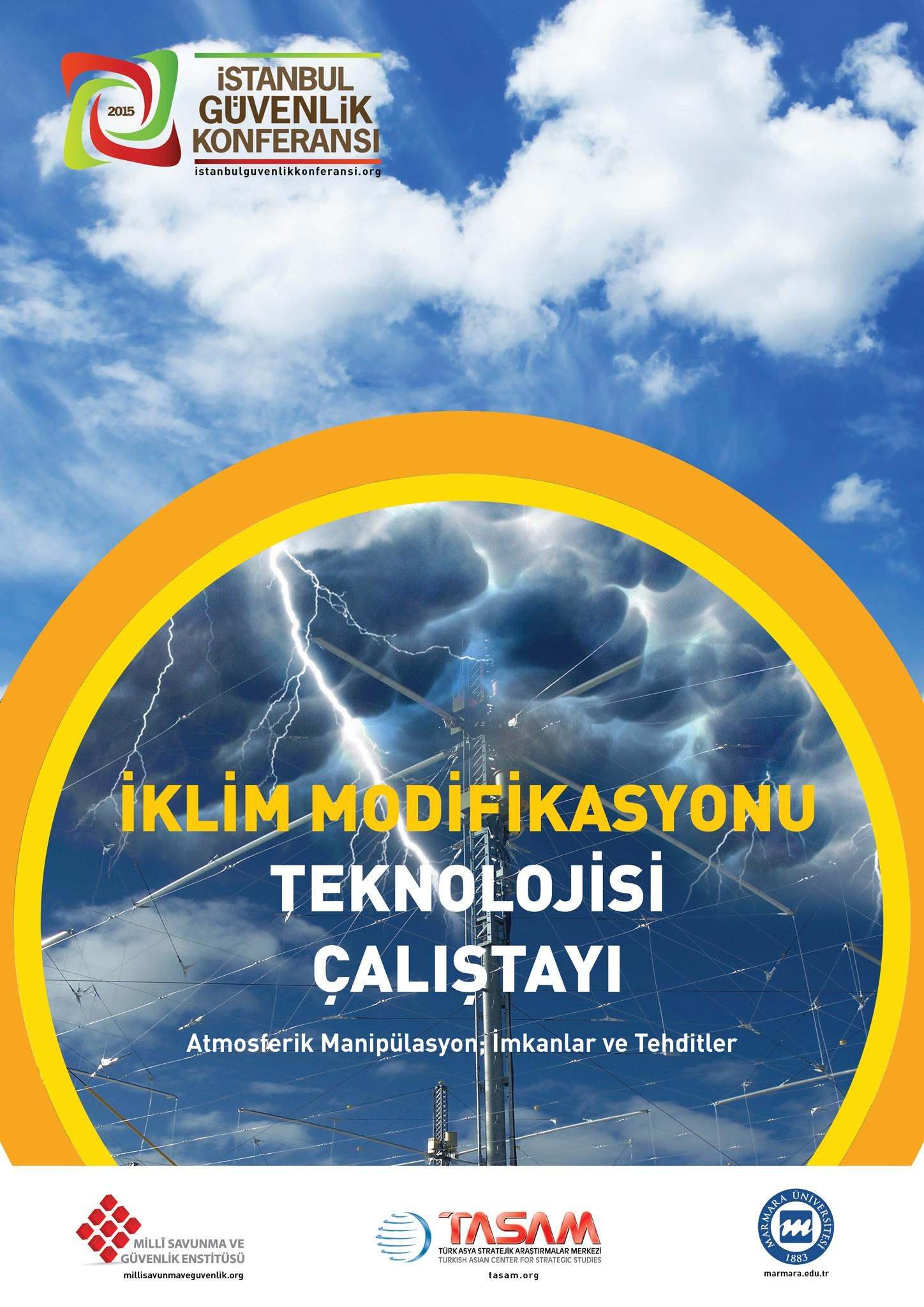 İklim Modifikasyonu Teknolojileri Çalıştayı | İstanbul Güvenlik Konferansı 2015