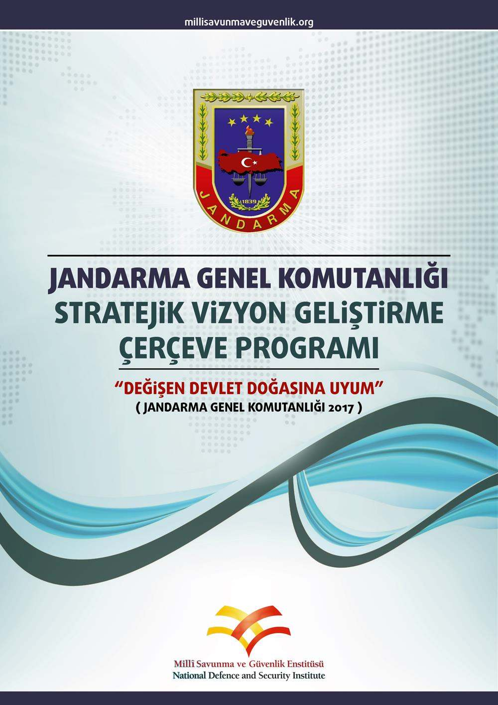 Strategic Vision Development Pramework Program | Gendarma General Command