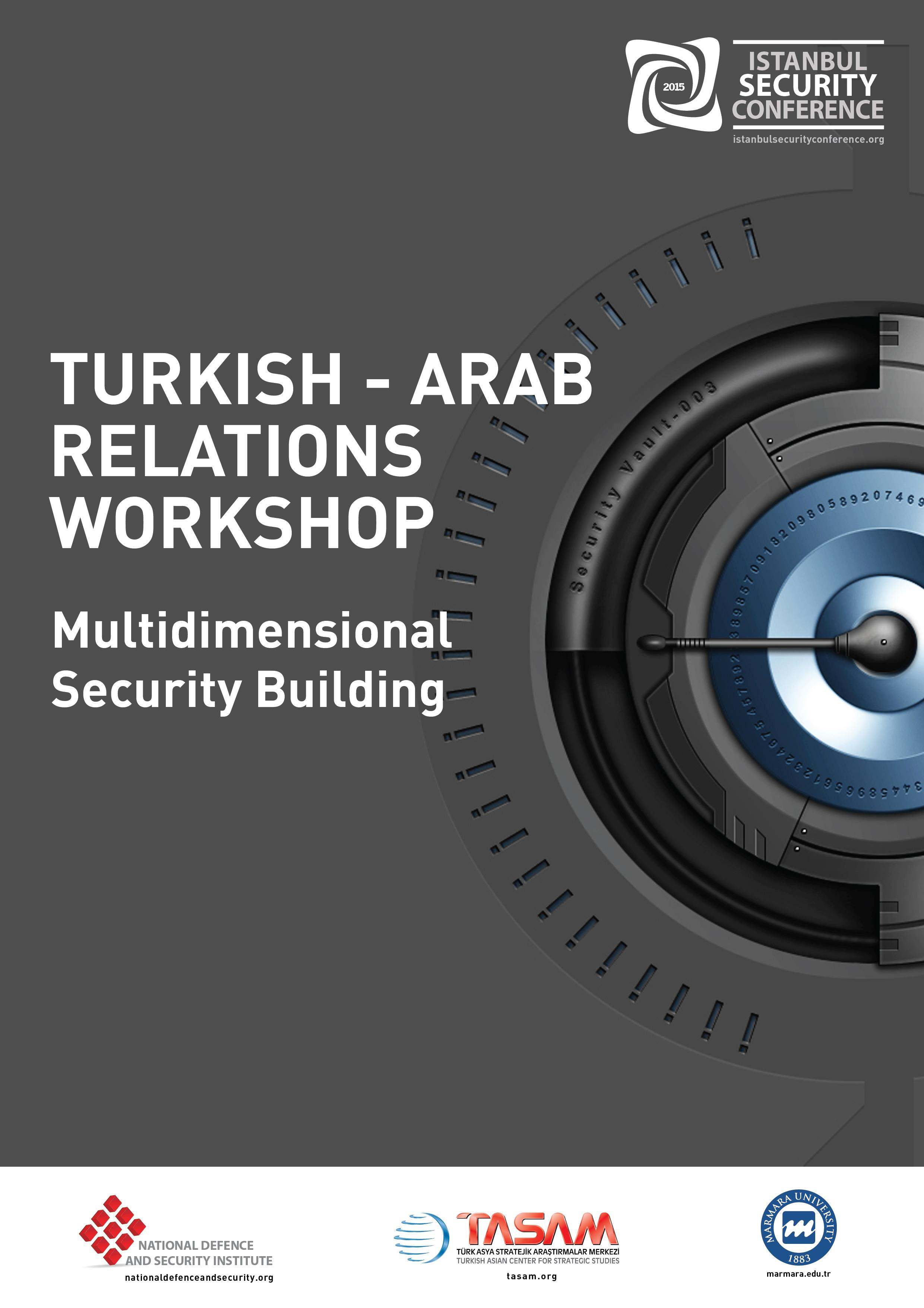 Turkish - Arab Relations Workshop | Istanbul Security Conference 2015
