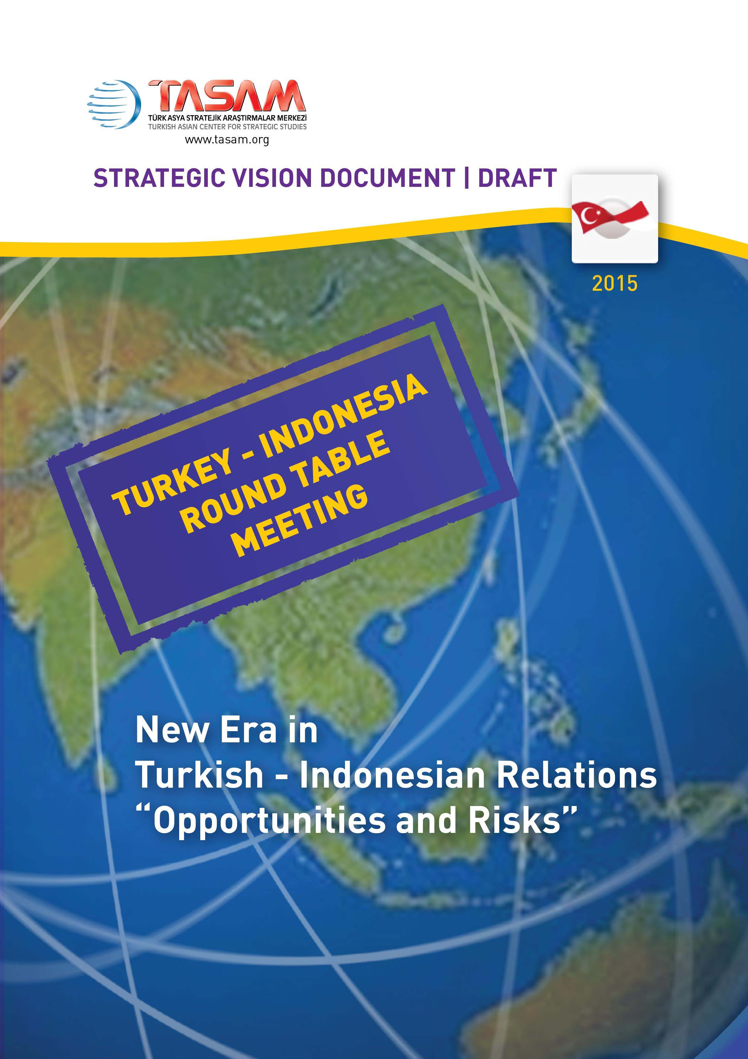 Turkey - Indonesia Round Table Meeting - 2