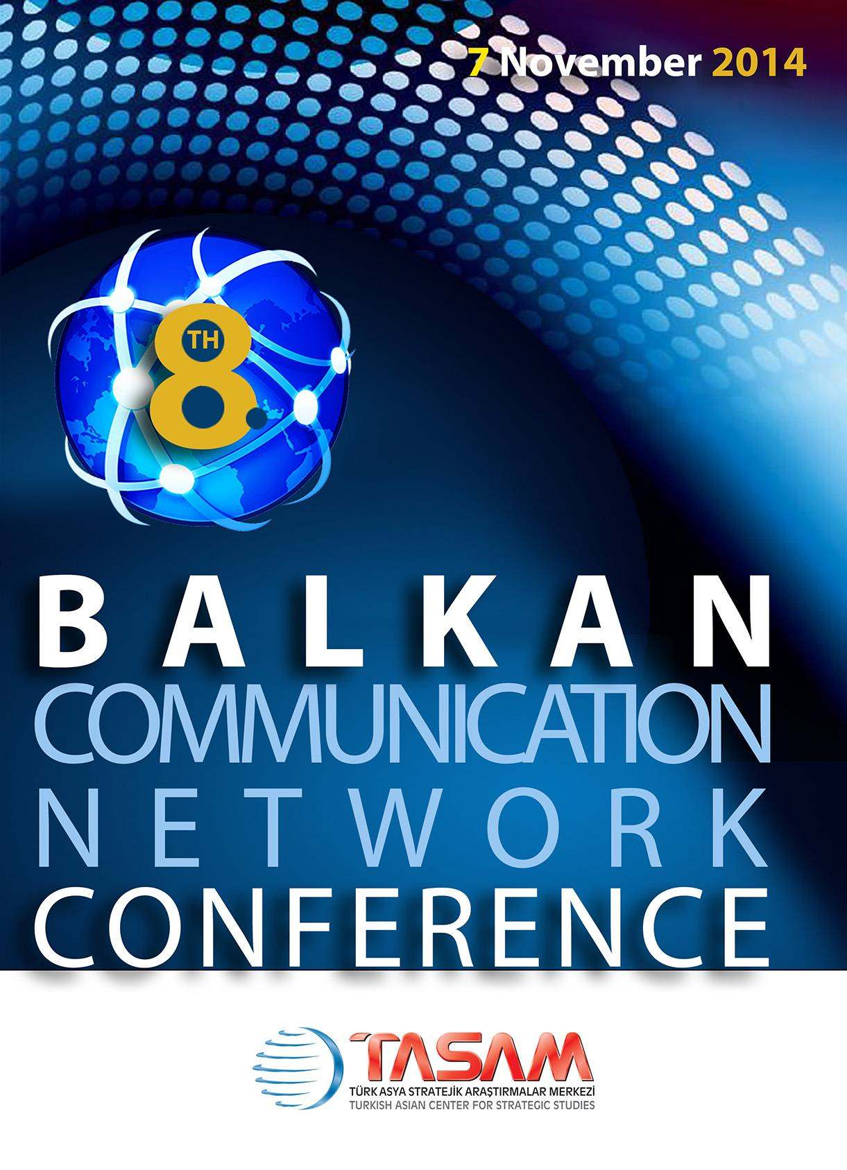 8th Balkan Communication Network Conference