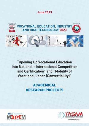 Opening Up Vocational Education into National - International Competition and Certification