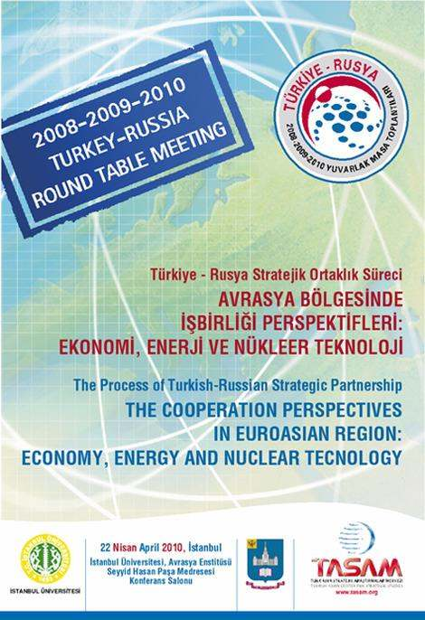 Russia - Turkey Round Table Meeting - 2
