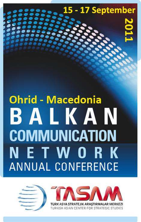 The Balkan Communication Network Annual Conference - 2011