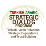 Turkish - Arabic Strategic Dialog Program Wise Persons Board Meeting