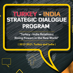Turkey - India Strategic Dialogue Program