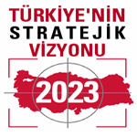 Turkey's Strategic Vision 2023 Project