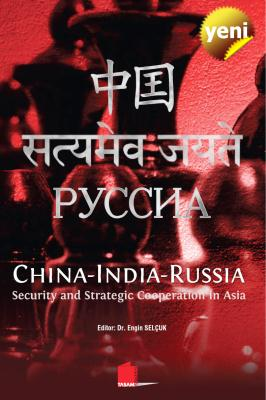 China-India-Russia, Security and Strategic Coo...