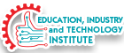 Education,Industry and Technology Institute