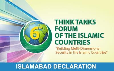 6th Think Tanks Forum of the Islamic Countries Islamabad Declaration