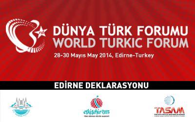3. Dünya Türk Forumu Edirne Deklarasyonu