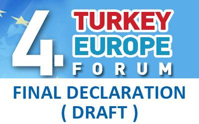 4th TURKEY - EUROPE FORUM | FINAL DECLARATION