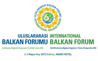 6th BALKAN FORUM IN EDIRNE
