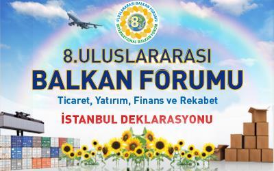 8. Uluslararası Balkan Forumu İstanbul Deklarasyonu (TASLAK)