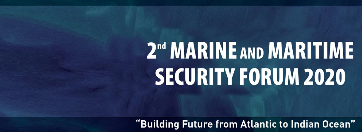 2nd Marine and Maritime Security Forum 2020