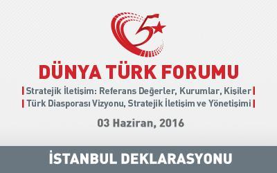 5. Dünya Türk Forumu  İstanbul Deklarasyonu