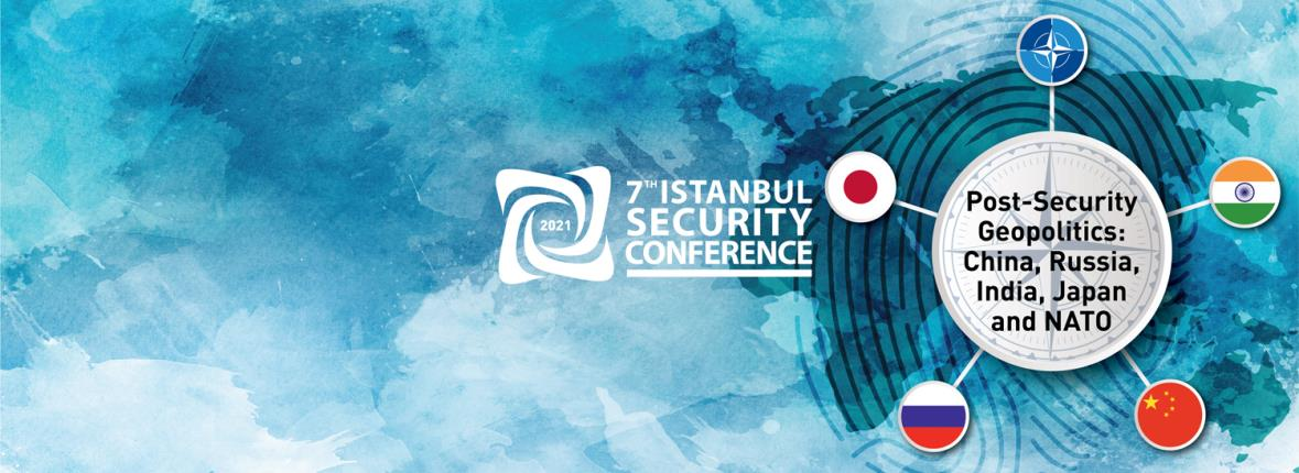7th Istanbul Security Conference (2021)