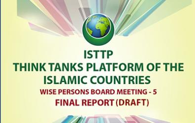 ISTTP (Think Tanks Platform of the Islamic Countries) WISE PERSONS BOARD MEETING - 5