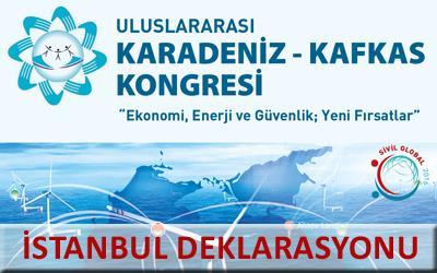 Uluslararası Karadeniz-Kafkas Kongresi  İstanbul Deklarasyonu (TASLAK)