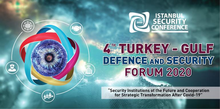 4TH Turkey - Gulf Defence and Security Forum | CALL FOR PAPER