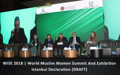WISE 2018 | World Muslim Women Summit And Exhibition Istanbul Declaration (DRAFT)