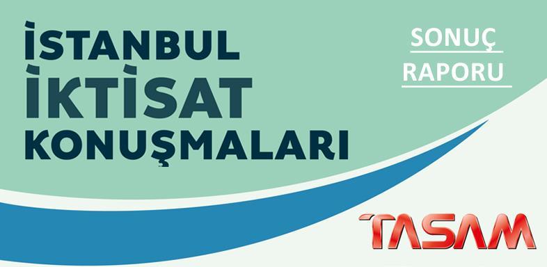 İstanbul İktisat Konuşmaları - 2 | Sonuç Raporu (TASLAK)