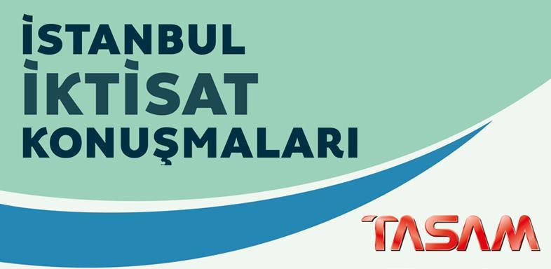 İstanbul İktisat Konuşmaları - 3 |  Sonuç Raporu (TASLAK)