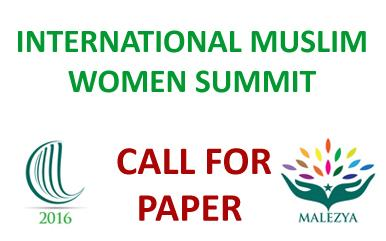 International Muslim Women Summit |   CALL FOR PAPER