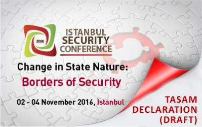 Istanbul Security Conference 2016 TASAM Declaration (DRAFT)