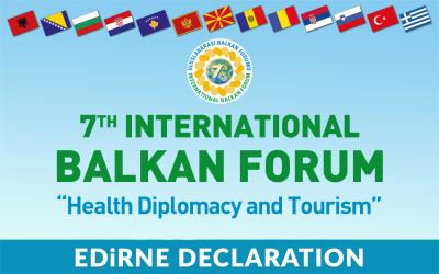 7th International Balcan Forum  Edirne Declaration