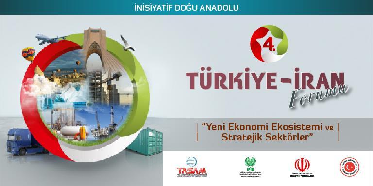 4. Türkiye - İran Forumu Tebriz'de