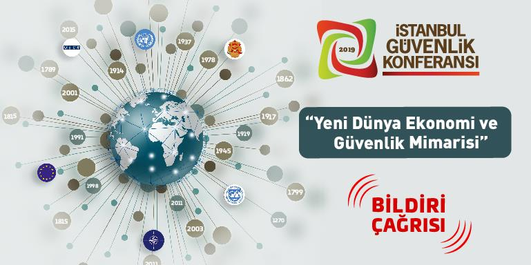 5. İstanbul Güvenlik Konferansı (2019) | BİLDİRİ ÇAĞRISI