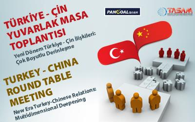 1st Turkey - China Round Table Meeting