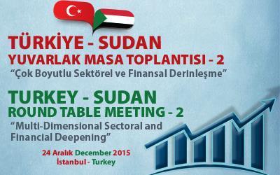 2. Türkiye - Sudan Yuvarlak Masa Toplantısı Yapıldı