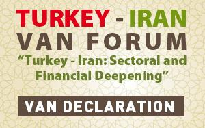 Turkey - Iran Van Forum | Van Declaration
